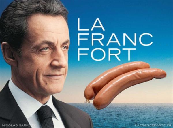 10 meilleures Parodies de l'affiche de Sarkozy : La France Forte ! 5