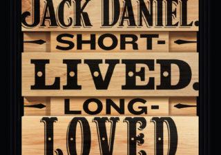 Jack Daniel's : Birthdays, Loved, Legend, Unchanged 1