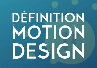 Qu'est ce que le Motion Design – Définitions et exemples