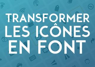 Comment transformer les icônes de votre site en typographie pour le web ? 1