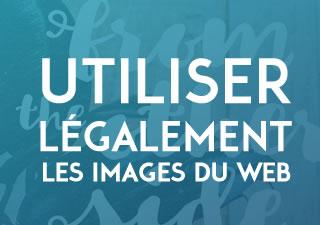 [Dossier] Comment utiliser légalement les images du Web ? 9