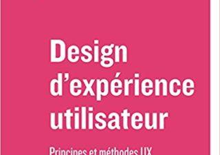 Design d'expérience utilisateur: Principes et méthodes UX 1