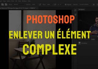 Comment enlever un objet complexe sur photoshop ? 1