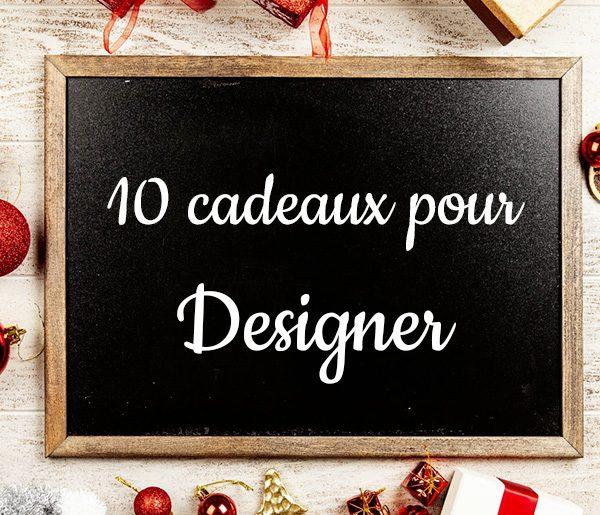 10 superbes idées de cadeaux pour Designer