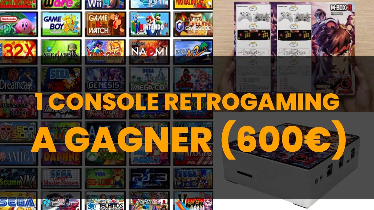 Gagnez une console Retrogaming (valeur 600€)